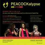 Asia After Dark: PEACOCKalypse, at the Freer and Sackler Galleries on Saturday June 13